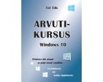 Arvutikursus Windows 10, arvutiõpik, 110 lk,  autor Tiit Tilk
