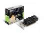 Videokaart MSI NVIDIA GeForce GTX 1050 Ti Low-Profile | 4 GB | 128 bit | PCIE 3.0 16x | GDDR5 | Memory 7008 MHz | GPU 1455 MHz | CUDA cores: 768 | 1xDVI | 1xHDMI | 1xDisplayPort, vajab 300W toiteplokki, uus, garantii 2 aastat